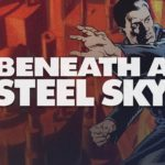 Beneath a Steel Sky